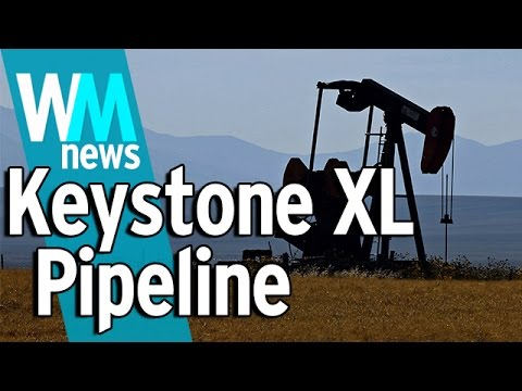 10 Keystone XL Pipeline Facts - WMNews Ep. 18