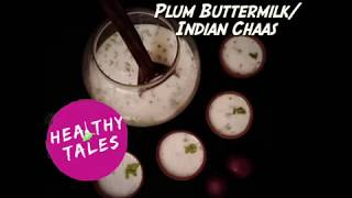 PLUM BUTTERMILK | HEALTHY MASALA CHAAS | HEALTHY INDIAN DRINK | HOW TO MAKE HEALTHY CHAAS