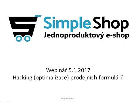 SimpleShop - 1. webinář: Hacking (optimalizace) prodejních formulářů