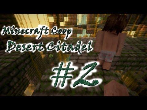 Смотреть прохождение игры [Coop] Minecraft Desert Citadel. Серия 2 - Вперед, к новым землям..
