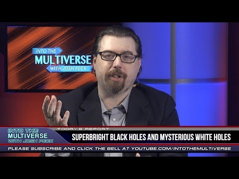 Superbright Black Holes and Mysterious White Holes | ItM 165
