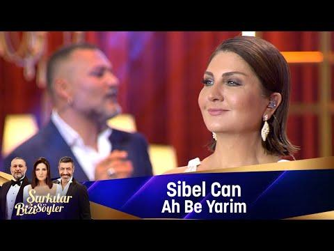 Sibel Can - AH BE YARİM indir