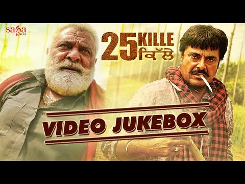 25 Kille Full Video Jukebox | New Punjabi...