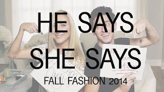 He Says She Says: Guys vs Girls on Fall Fashion Thumbnail