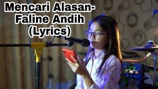 Mencari alasan_cover Faline Andih~(lirik)