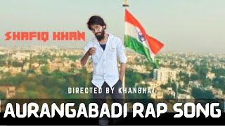 #Aurangabadi Rap song | Ft shafique Khan|#Don