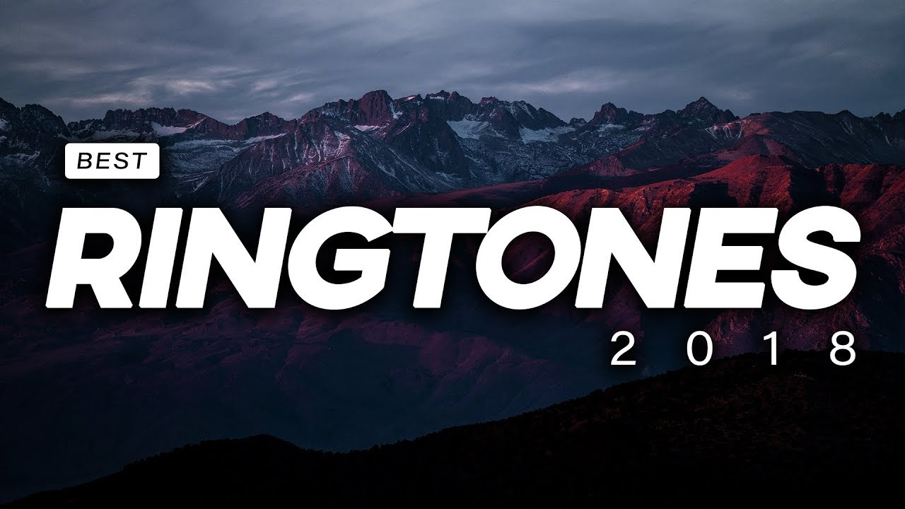 Top 20 BEST Ringtones 2018 [Download]   YouTube