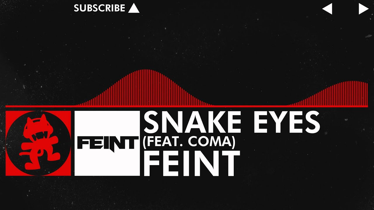 Dnb Feint Snake Eyes Feat Coma Monstercat Release Youtube