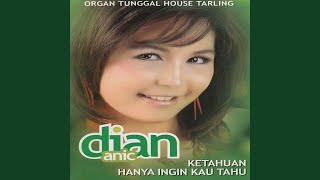 Provided to by csv2ddex pinter alesan · dian anic organ tunggal house tarling ℗ 2008 pelangi records released on: 2008-01-04 auto-generated b...