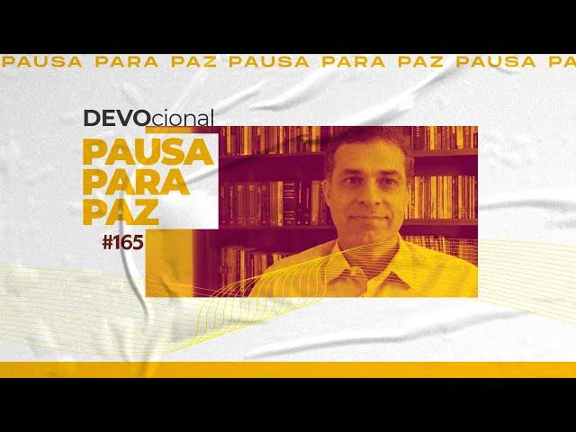 #pausaparapaz - devocional 165 //Rubens Bottcher