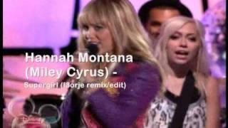 Hannah Montana - Super Girl (remix/edit)