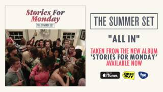 Watch Summer Set All In video
