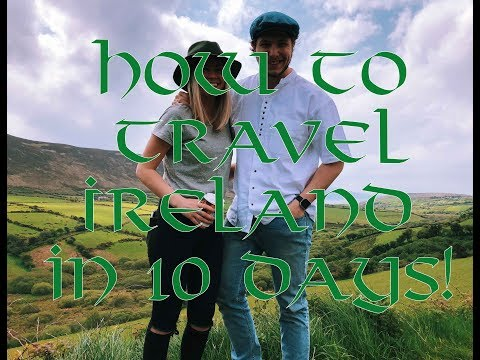 How to travel Ireland in 10 days!