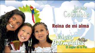 Reina de mi alma - Edgar Bermúdez