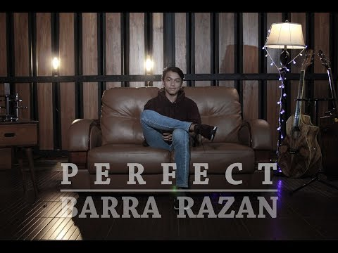 Ed Sheeran - Perfect (Barra Razan Cover)