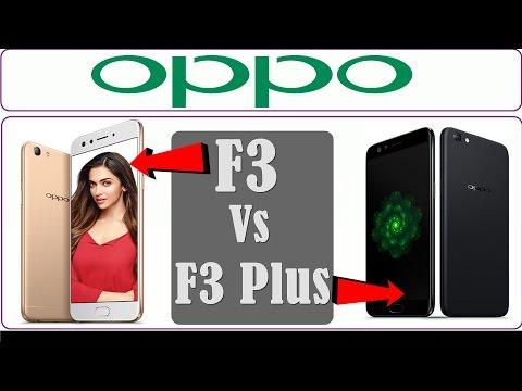 Oppo F3 Vs F3 Plus Kaun sa kharidna chaiye