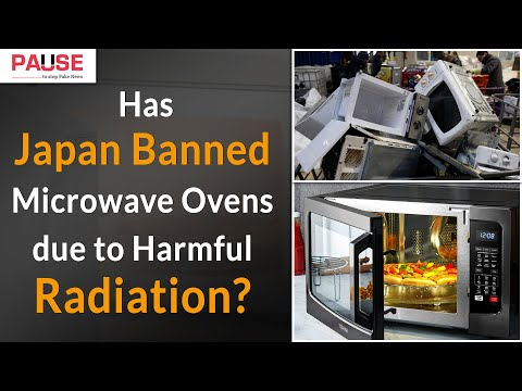 Has Japan Banned Microwave Ovens due to Harmful Radiation?    Factly