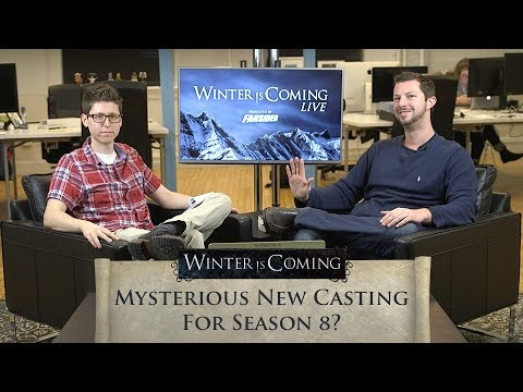 Game of Thrones:  Mysterious New Casting Notice for Season 8