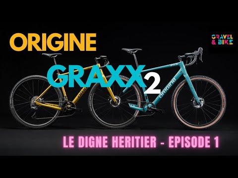 ORIGINE GRAXX 2 : LE DIGNE HERITIER - Histoire d'un vélo, Episode 1