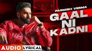 Gaal Ni Kadni (Audio Lyrical)   Parmish Verma   Desi Crew   Latest Punjabi Song 2020   Speed Records