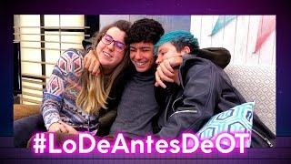 LO DE ANTES DE OT | S01xE12 | ALFRED Y ANA GUERRA VIENEN A VERNOS