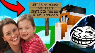 A MOM SENT ME TO TROLL HER DAUGHTER! *bad idea lmao* (Minecraft Trolling)