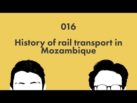 History of rail transport in Mozambique: Wikicast 016