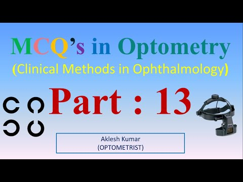 MCQ'S In Optometry (Clinical Methods In Ophthalmology) Part 13