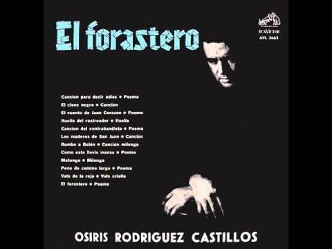 Osiris Rodriguez Castillos - El Forastero (1966) (Full Album)