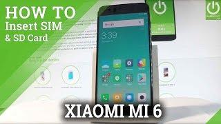 XIAOMI Mi 6 INSERT SIM Card / Set Up Nano SIM / SIM Slot