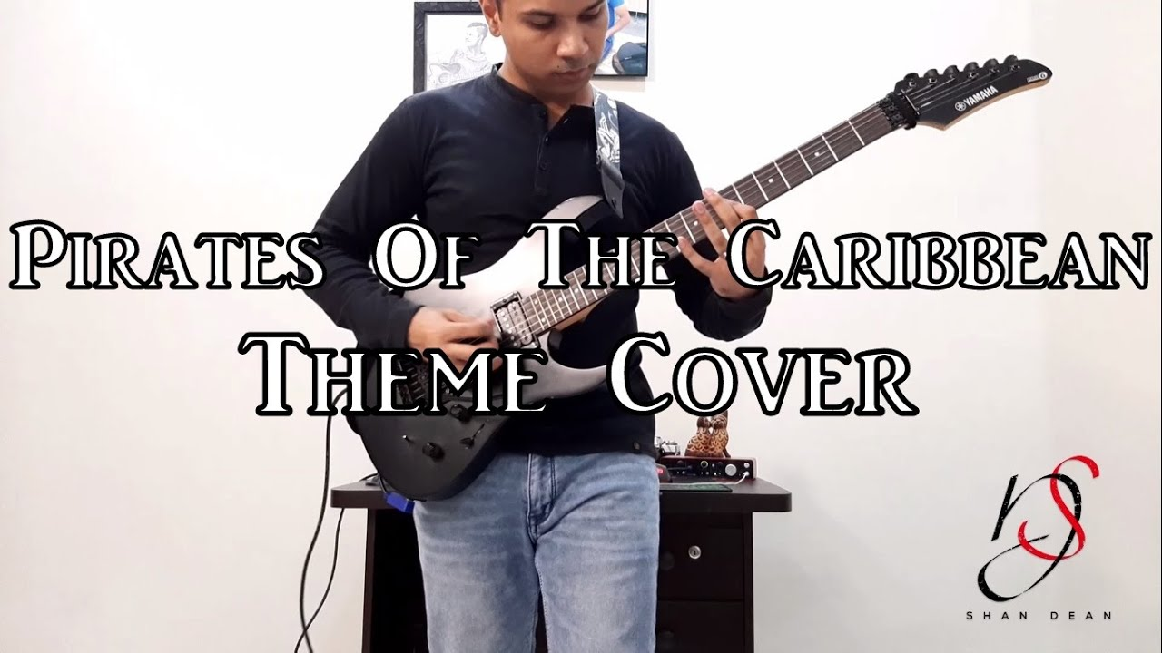 Download Pirates Of The Caribbean Theme Song Guitar Cover By Shan Dean