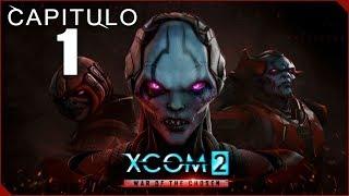 XCOM 2 WAR OF THE CHOSEN | Capitulo 1 | La droooooogaaaaaa Está brutal!!