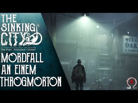 The Sinking City Gameplay Deutsch #2 Mysteriöser Mordfall Im Wahn