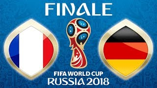 Russia 2018 · FINAL · France - Germany (not Croatia 😜) · 15.07.2018 ·  Moskau · Fifa18