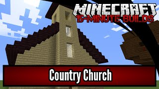 Minecraft 15-Minute Builds: Country Church
