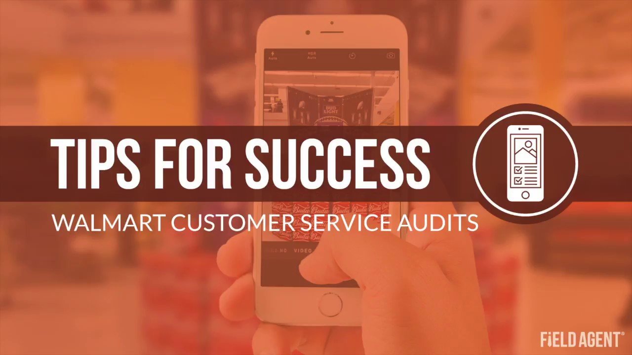 VIDEO] Tips for Success - Walmart Customer Service Audits