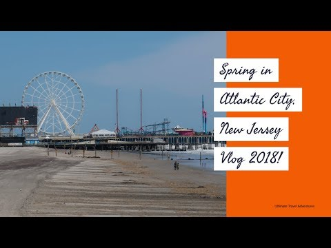 spring-in-atlantic-city,-new-jersey-vlog-2018!