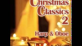 Away In A Manger - Christmas Classics 2 (Harp & Oboe)