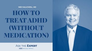 How to Treat ADHD [Without Medication]