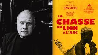 Video Histoire sans images - Jean Rouch : La chasse au lion à l'arc (1966 / France Culture) download MP3, 3GP, MP4, WEBM, AVI, FLV September 2018