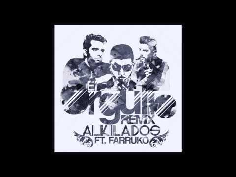 El Orgullo - Alkilados Ft  Farruko / ( Canción Oficial )