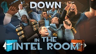Down In The Intel Room [2013 Saxxy Entry]