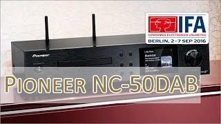 IFA 2016: Pioneer NC-50DAB vorgestellt