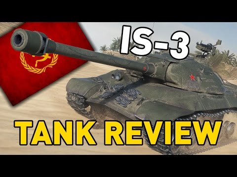 World of Tanks || IS-3 - Tank Review