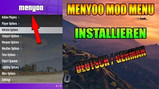 GTA 5 MENYOO MOD MENÜ INSTALLIEREN DEUTSCH / GERMAN