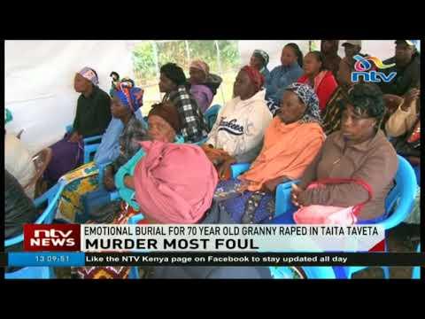 Emotional burial for 70 year old granny raped in Taita Taveta