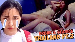 DRUNK & SEASICK | Annventure Time in THAILAND