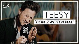 Teesy – Beim zweiten Mal (Unplugged) | Live im #WWW