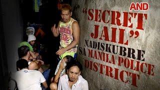 Secret jail nadiskubre sa Manila Police District