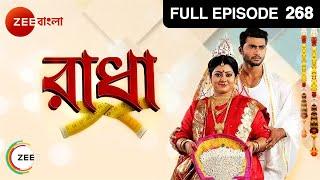 Radha | Bangla Serial | Full Episode - 268 | Aemila Sadhukhan, Ravi Shaw | Zee Bangla